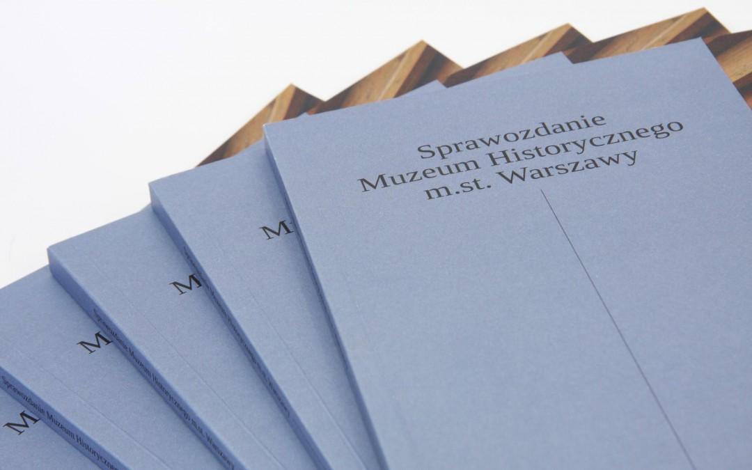 Sprawozdanie Muzeum Historycznego m.st. Warszawy 2013