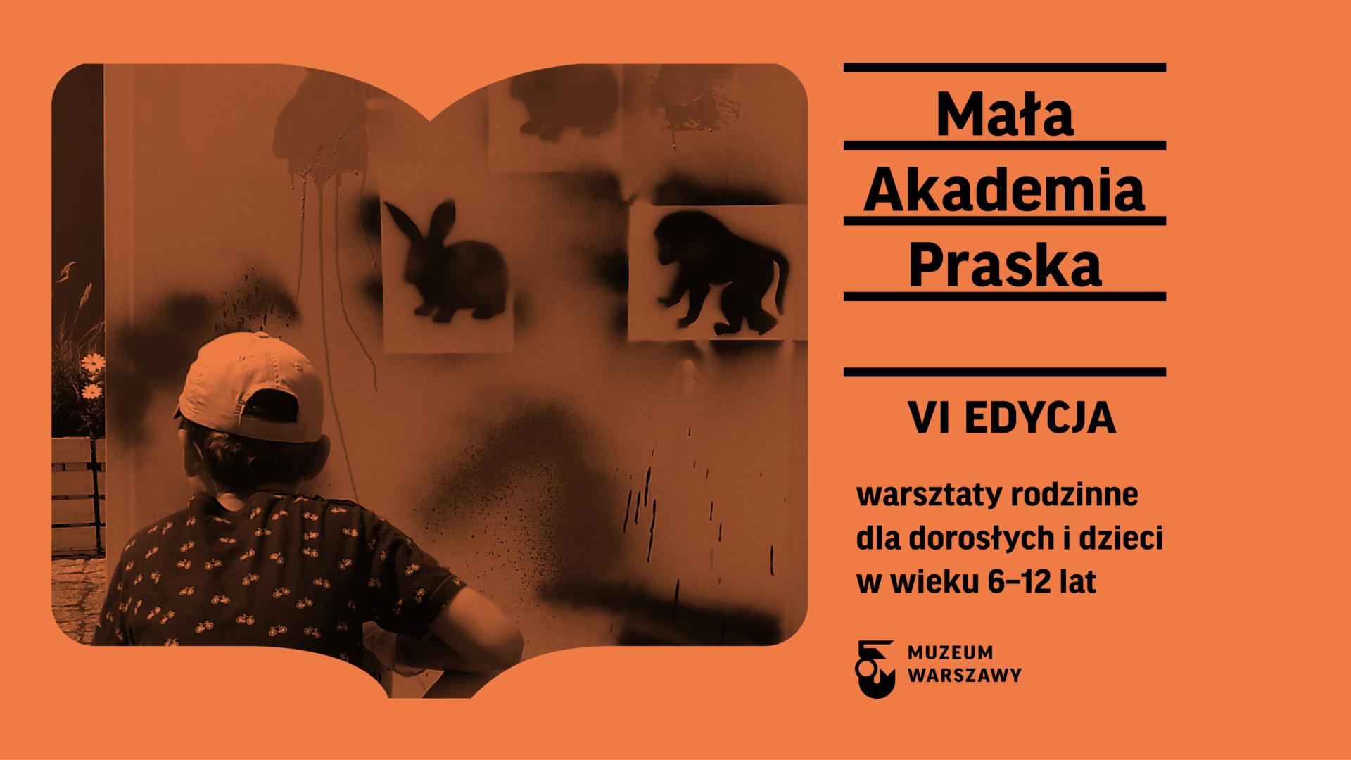Mała Akademia Praska, czyli twórcze odkrywanie prawobrzeżnej Warszawy