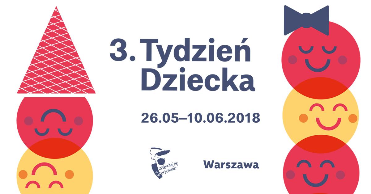 Tydzień Dziecka warszawskich instytucji kultury (26 maja – 10 czerwca)