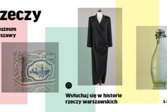Wsłuchaj się whistorie rzeczy warszawskich! Nowy audioprzewodnik Muzeum Warszawy