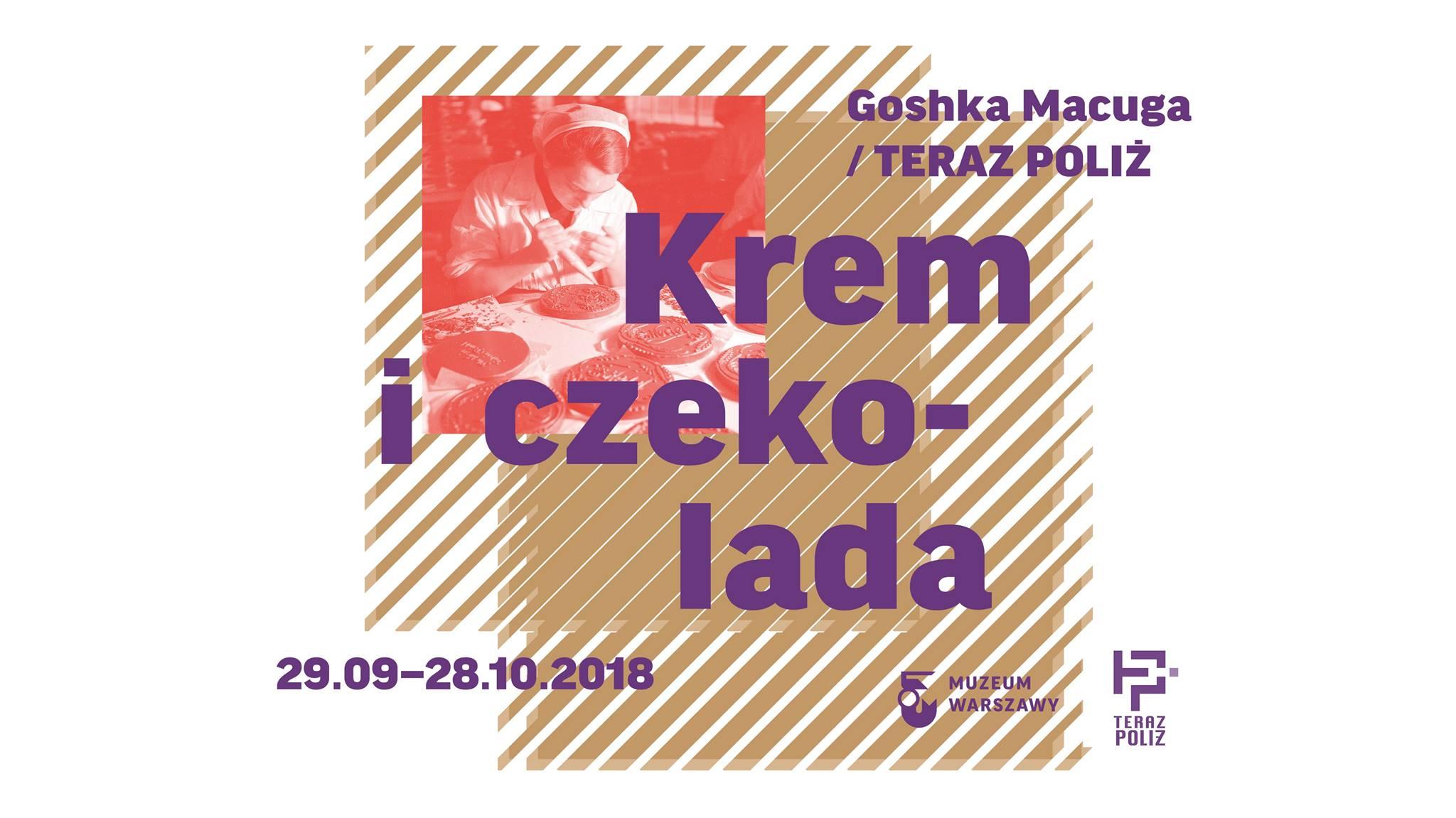Krem i czekolada. Wystawa wokół wspomnień pracownic fabryk Wedla i Polleny-Uroda