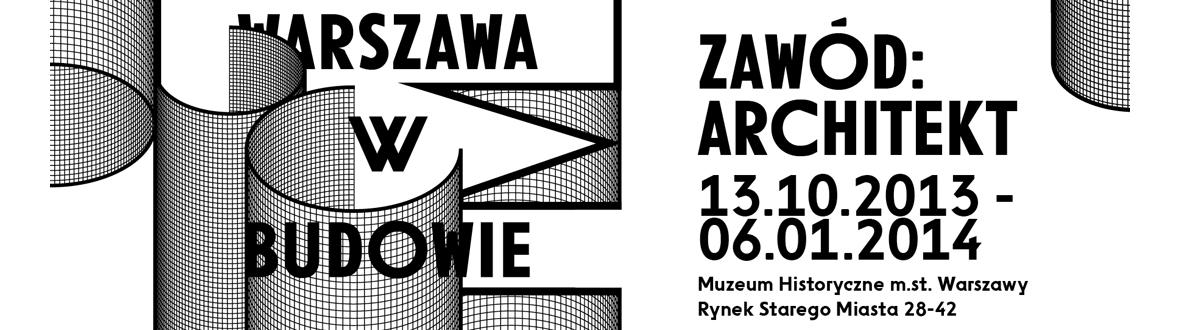 Warszawa w budowie 5: Zawód: architekt