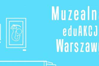 Konferencja muzealna eduAKCJA 2017
