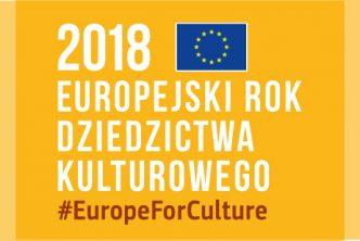 Otwarcie Europejskiego Roku Dziedzictwa Kulturowego 2018
