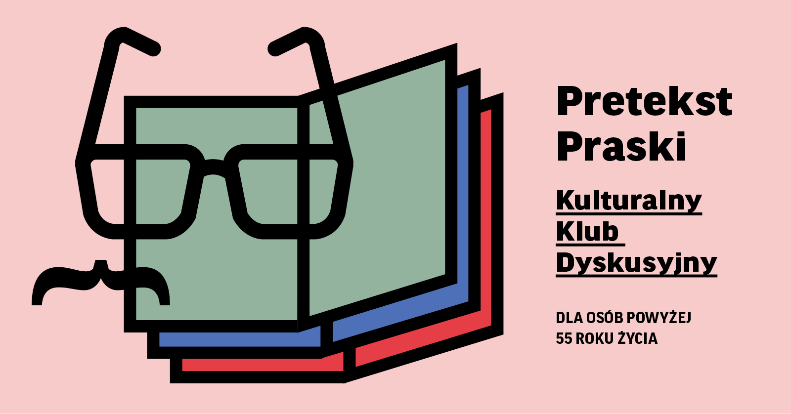 Pretekst Praski. Kulturalny Klub Dyskusyjny