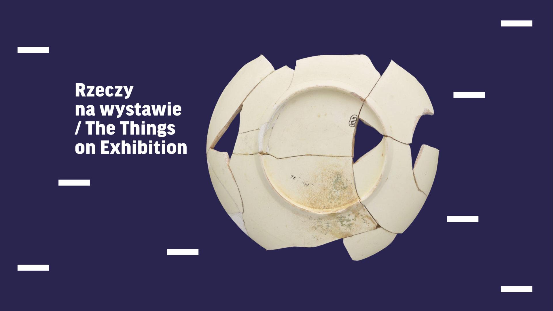 Rzeczy nawystawie. Program konferencji wMuzeum Warszawy 18-19 czerwca