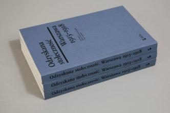 Odzyskana stołeczność. Warszawa 1915–1918. Publikacja towarzysząca wystawie