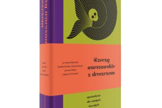 Rzeczy warszawskie zdreszczem wyróżnione wKonkursie naKsiążkę Edytorsko Doskonałą!