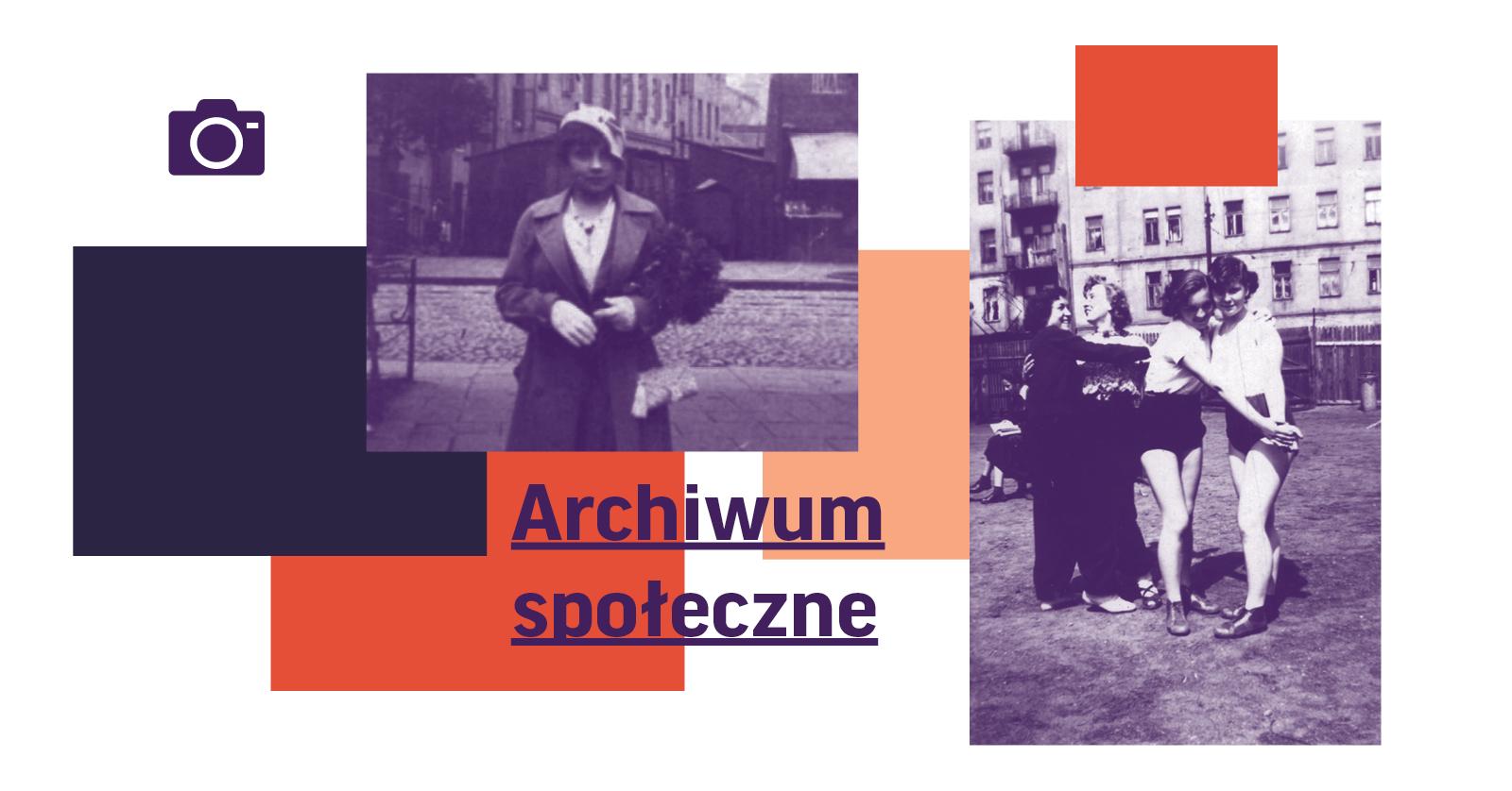 Masz zdjęcia warszawskiej Pragi sprzed 1990 roku? Rusza Archiwum Społeczne!