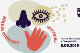 Strefa zmysłów – piknik rodzinny wMuzeum Warszawskiej Pragi