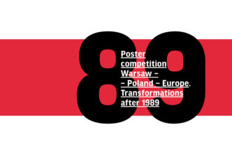 "Poster competition ""Warsaw–Poland–Europe. Transformations after 1989"""