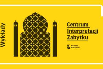 Wykłady wCentrum Interpretacji Zabytku (lipiec–grudzień 2019)