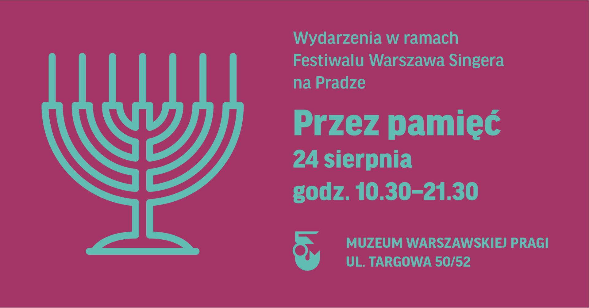Przezpamięć. Warszawa Singera naPradze