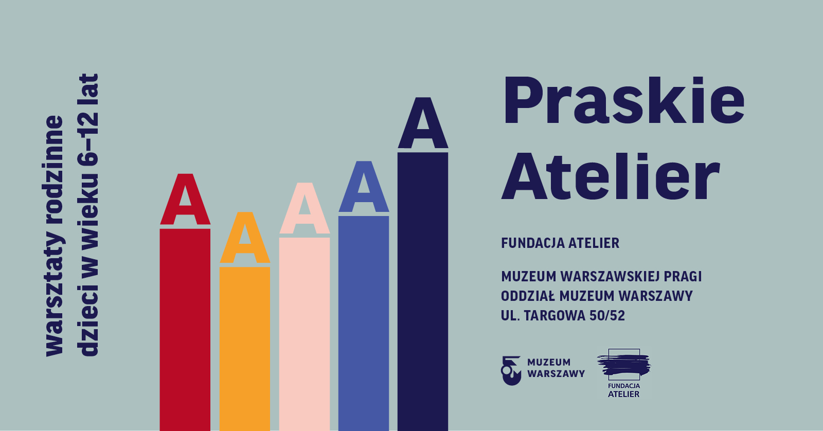 Praskie Atelier | Cykl warsztatów dla rodzin
