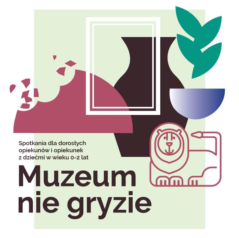 """""""Muzeum niegryzie"""" wMuzeum Warszawskiej Pragi"""