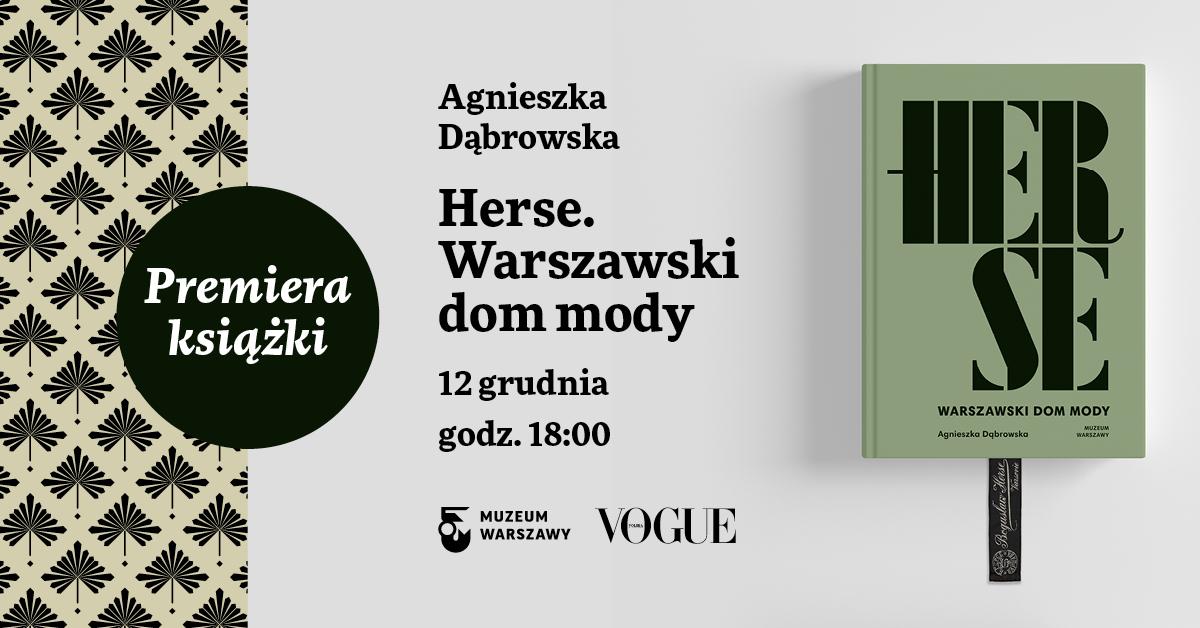 """Premiera książki """"Herse. Warszawski dom mody"""""""
