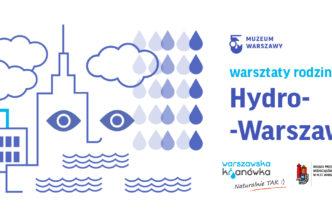 Hydro-Warszawa – warsztaty dla dzieci imłodzieży