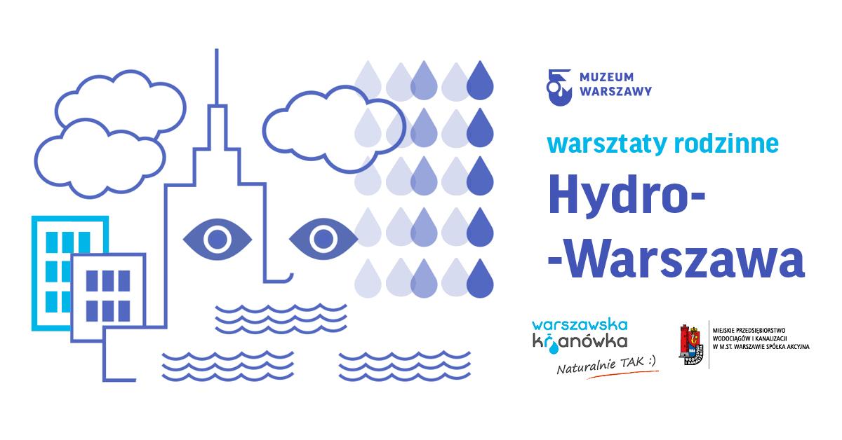 Hydro-Warszawa | Temat rzeka (dla dzieci w wieku 6-8 lat)