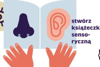 """Ostatni weekend wystawy """"Praga sensorycznie"""" iwarsztaty tworzenia książeczek sensorycznych"""