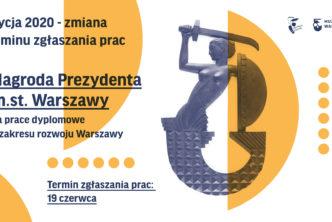 Prace dyplomowe orozwoju Warszawy – zmiana terminu nadsyłania prac