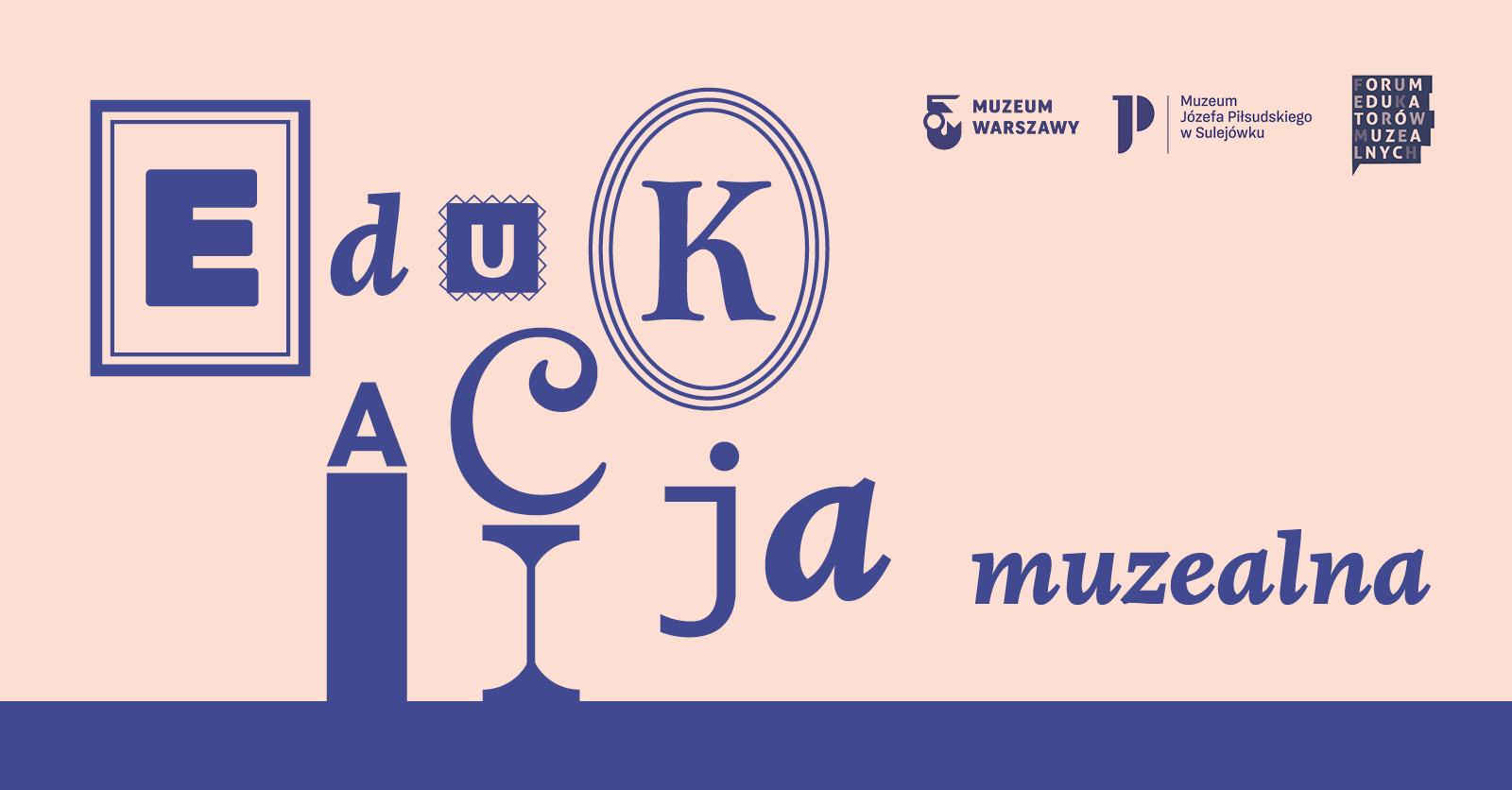Spotkanie online liderek iliderów edukacji muzealnej już 29 maja.