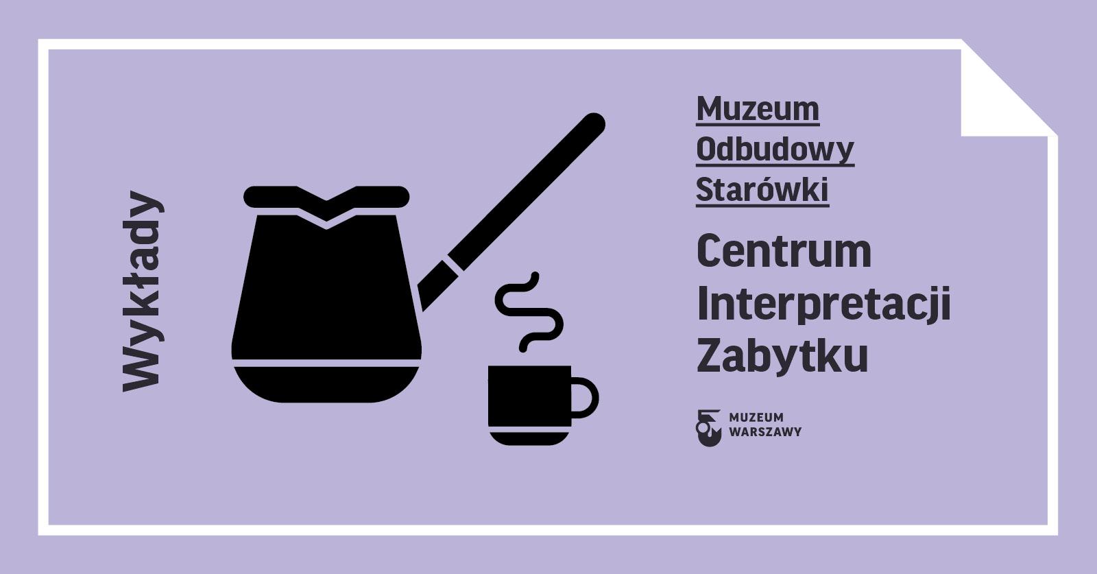 Wykłady wCentrum Interpretacji Zabytku (lipiec-grudzień 2020)