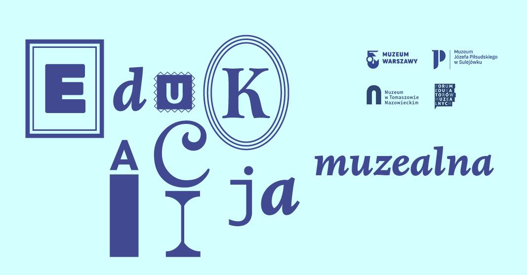 Drugie spotkanie online liderek iliderów edukacji muzealnej już 1 lipca