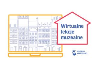 Wirtualne lekcje muzealne