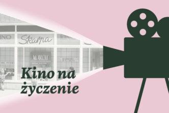 Grafika ze zdjęciem. Na różowym tle po prawej stronie projektor filmowy w starym stylu rzuca zdjęcie na prawą stronę. Napis Kino na życzenie