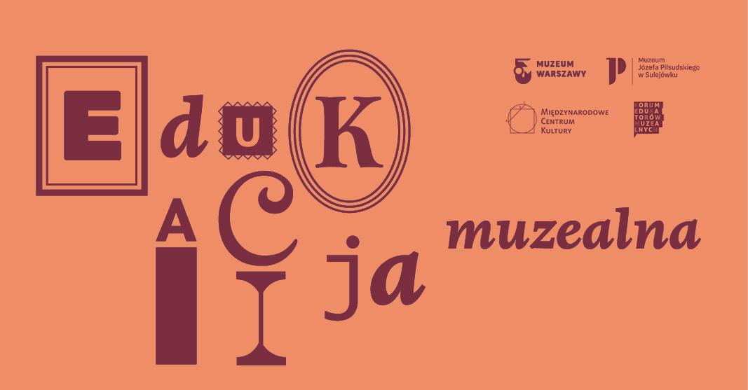 Trzecie spotkanie online liderek iliderów edukacji muzealnej 13 listopada