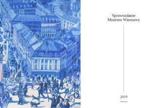 Sprawozdanie Muzeum Warszawy 2019