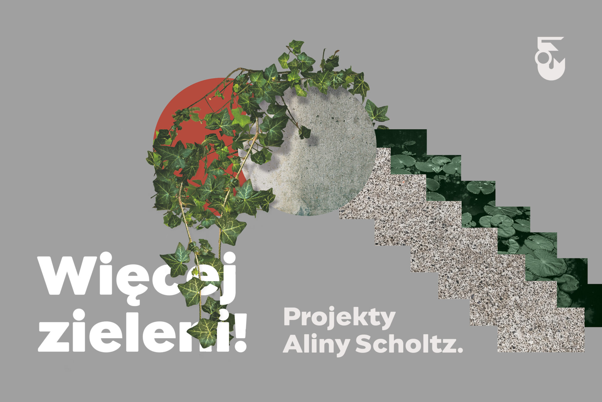 Wystawa czasowa Więcej zieleni! Projekty Aliny Scholtz