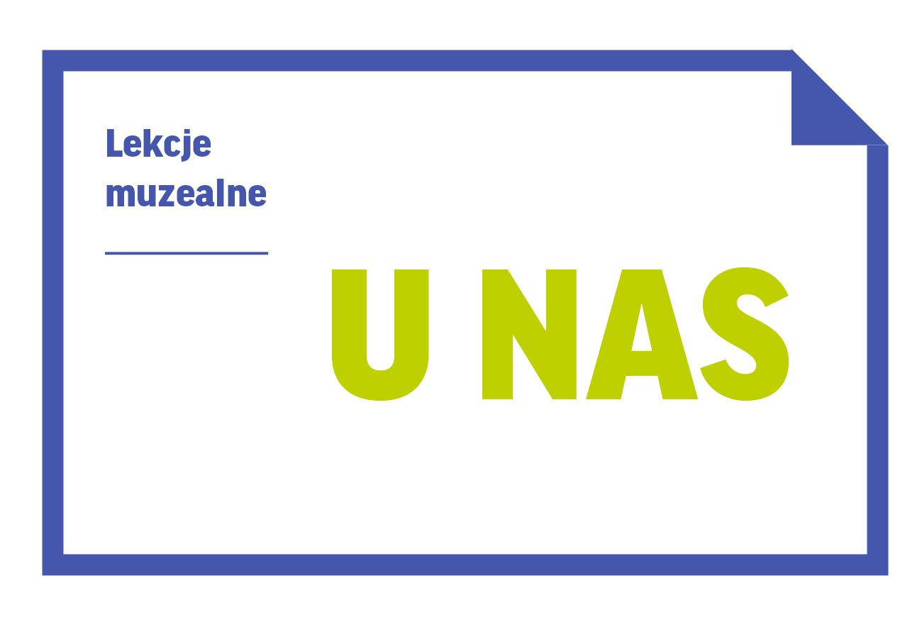 Oferta lekcji muzealnych 2021/22 UNAS