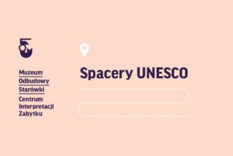 Spacery UNESCO – wykłady dostępne online