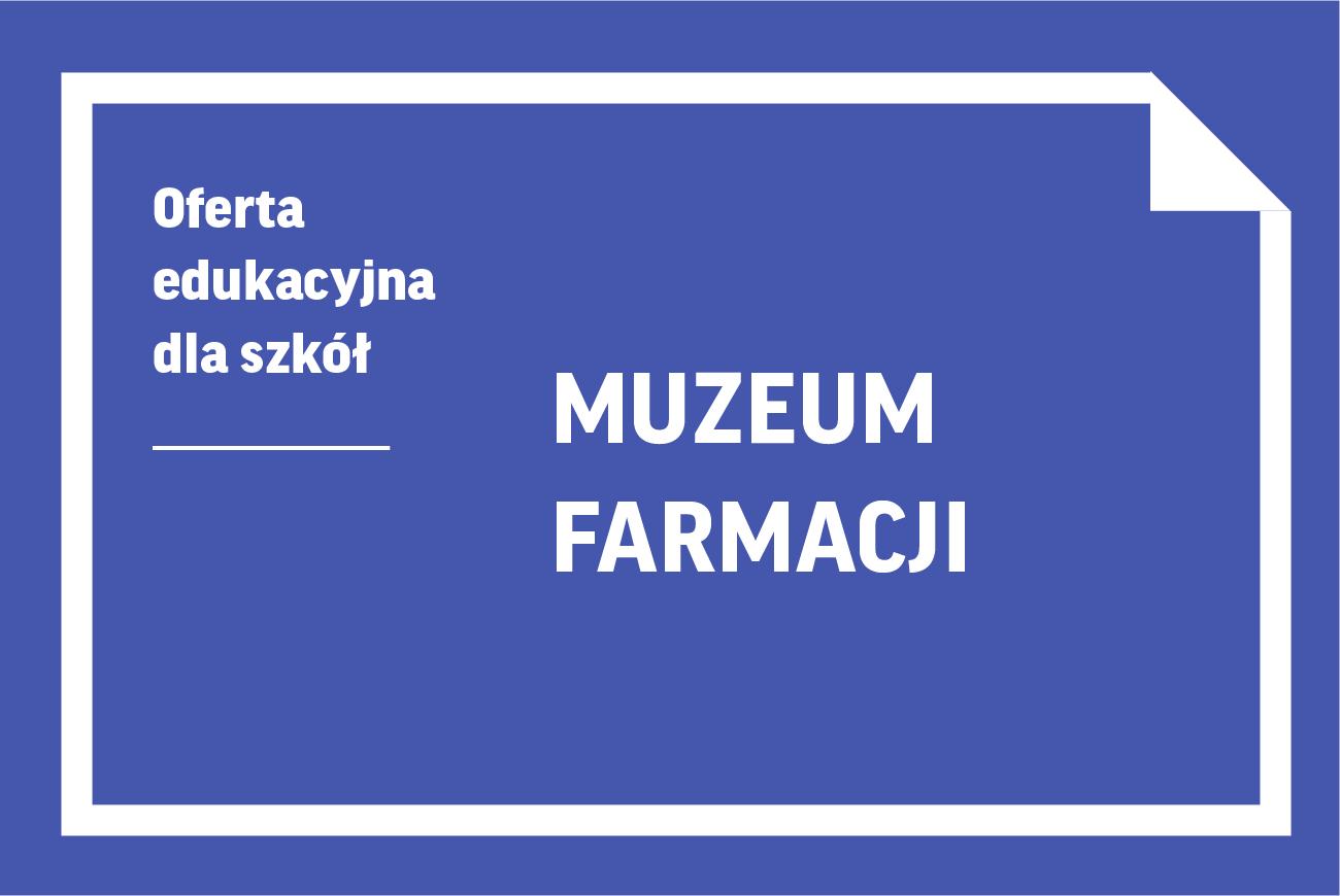 Wirtualne lekcje muzealne wMuzeum Farmacji