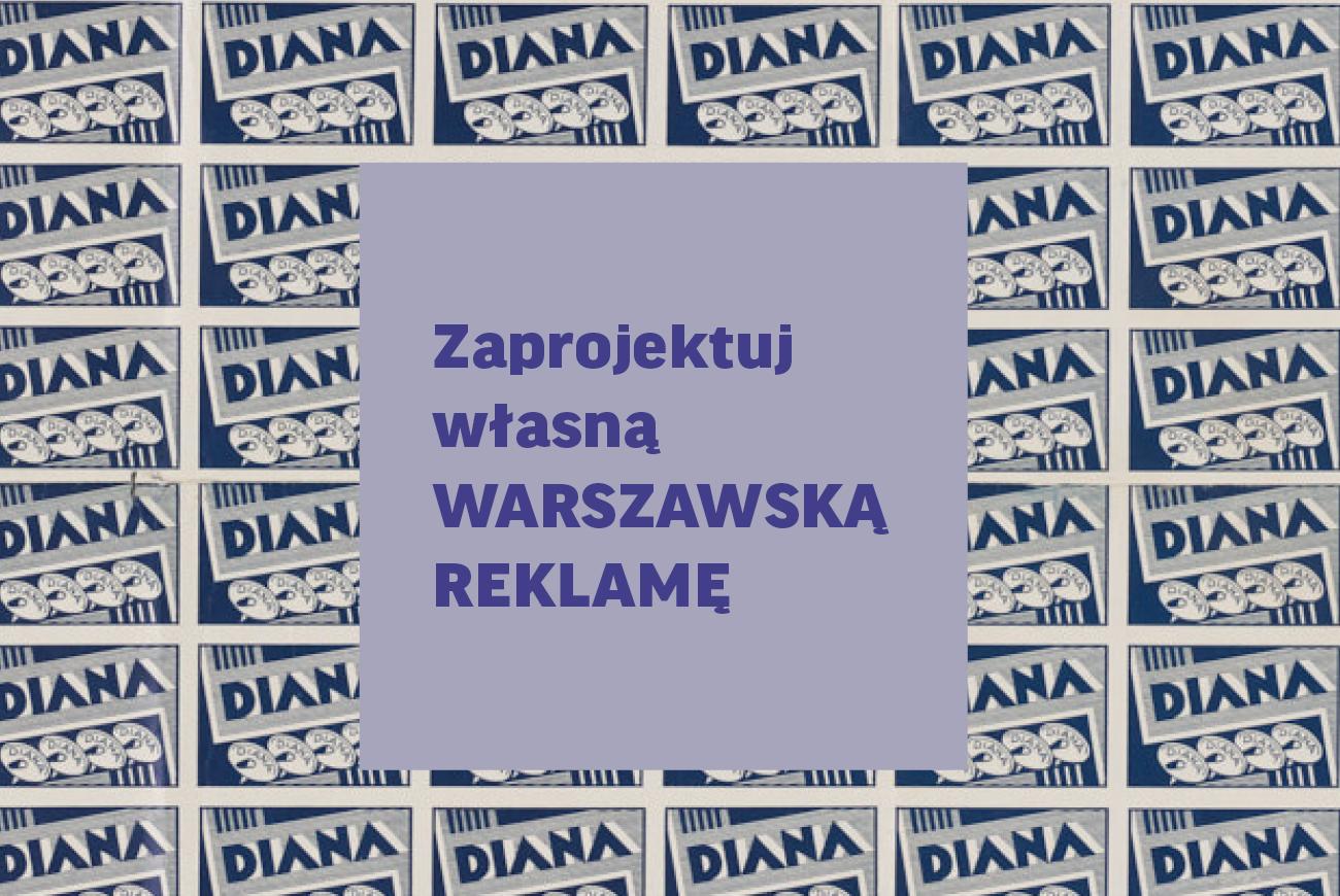"""Zaprojektuj własną """"WARSZAWSKĄ"""" reklamę"""