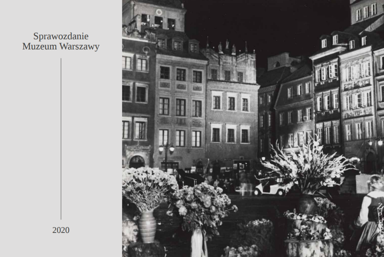 Sprawozdanie Muzeum Warszawy zarok 2020